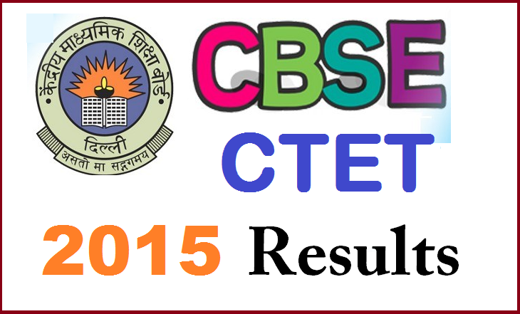 CTET September 2015 Result Date Time Cutoff Marks List To Be Declared On ctet.nic.in