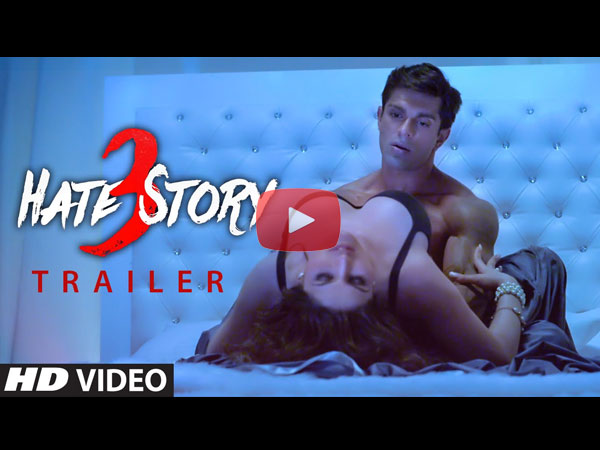 Hate Story 3 Movie Trailer Video Crossed 10 Million Views In 4 Days