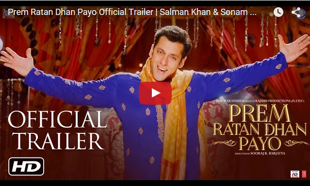 Watch Prem Ratan Dhan Payo Movie Official Trailer hd Video Salman Khan Sonam Kapoor