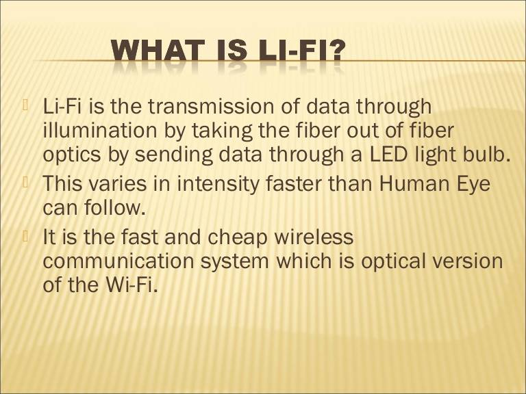 Li-Fi: Internet Access Uses LED Visible Light and Is 100 Times Faster Than Wi-Fi