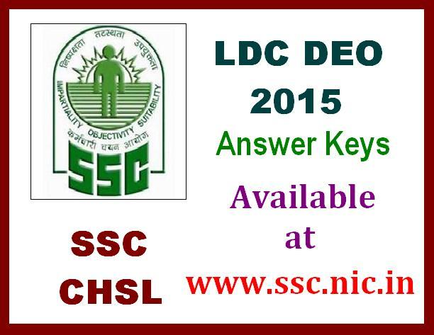 Download SSC CHSL LDC DEO 2015 Answer Key (10+2) Morning Evening Shift At ssc.nic.in