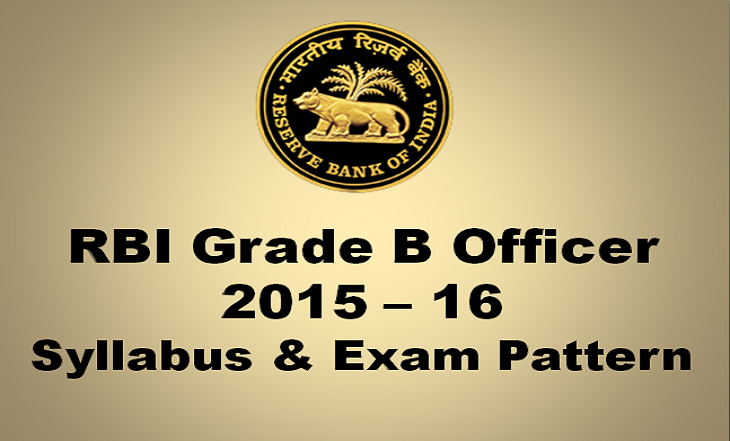 RBI Grade B Officers Exam Syllabus Examination Pattern 2015