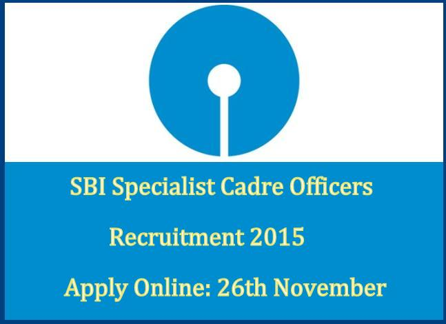 SBI Specialist Cadre Officers Recruitment 2015 Apply Online @ www.sbi.co.in