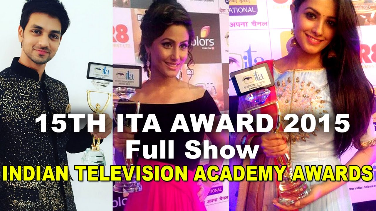 ITA Indian Television Academy Award Show 2015 Nomination Winner Host Performance Images Videos