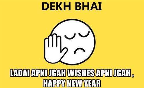 Hny Funny Happy New Year 2019 Dekh Bhai Meme Trolls Images