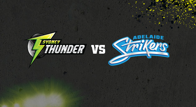 Adelaide Strikers vs Sydney Thunder