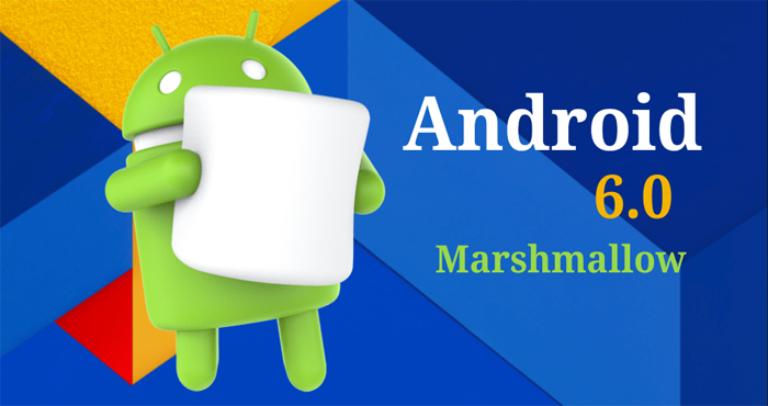 Android Marshmallow V6.0 Updates New Features & List Of Smartphones With Marshmallow Update