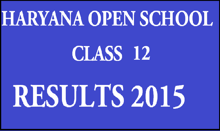 HBSE Haryana Open School Result ! HOS 12th Class Senior Secondary Oct Exam Result 2015