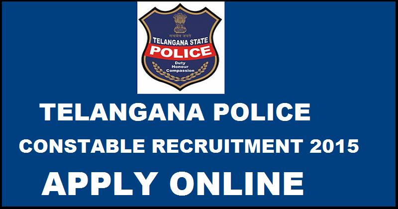 Telangana Police Recruitment 2016 Apply Online For 9281 TP Police Constable and Fireman