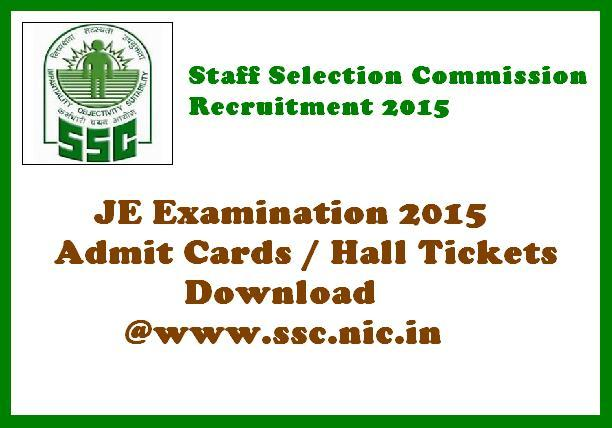 SSC JE Admit Card 2015|Check Junior Engineer Hall Tickets 2015