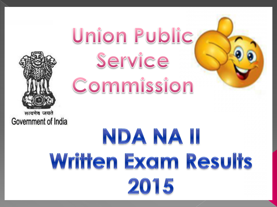 UPSC NDA II Result 2015 Check National Defence Academy Result @ Upsc.gov.in