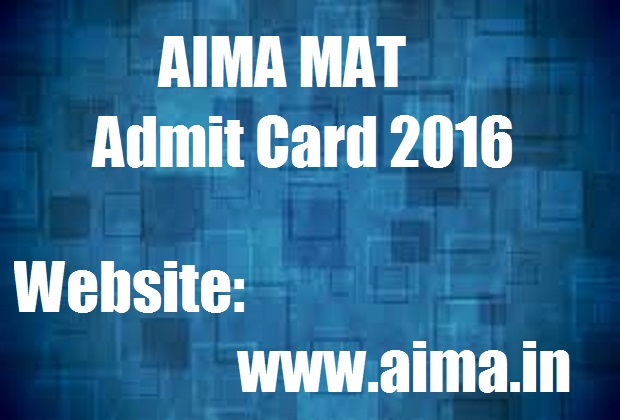AIMA MAT Admit Card 2016 May Exam Hall Ticket @ www.aima.in