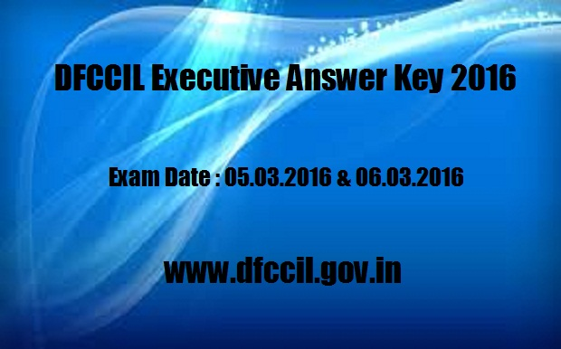 DFCCIL 2016 Answer Key Multi Tasking Staff Online Exam