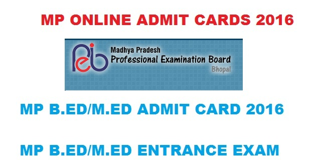MP ONLINE ADMIT CARD 2016 B.ed M.ed