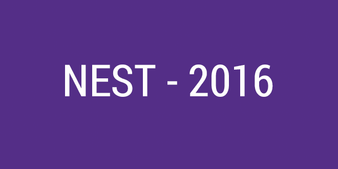 Download NEST Admit Card 2016 @ nestexam.in   Exam on 28th May Entrance Hall Ticket