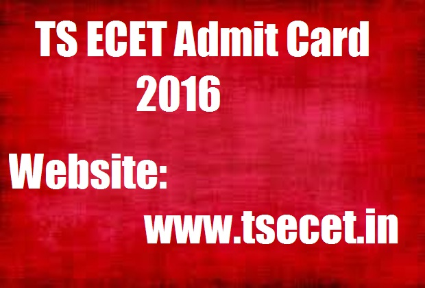 Admit card for TS ECET Exam 2016 Download Engineering Common Entrance Test Hall Ticket @ www.tsecet.in