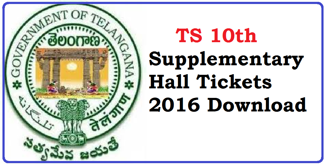 TS 10th Supplementary Hall Tickets 2016 bsetelangana.org