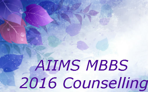 AIIMS-MBBS-2016-Counselling
