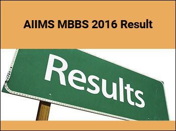 AIIMS MBBS 2016 entrance Result