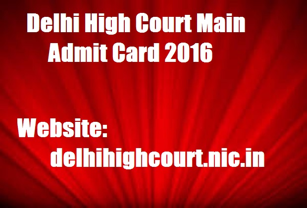 Delhi-High-Court-Main-Admit-Card-2016