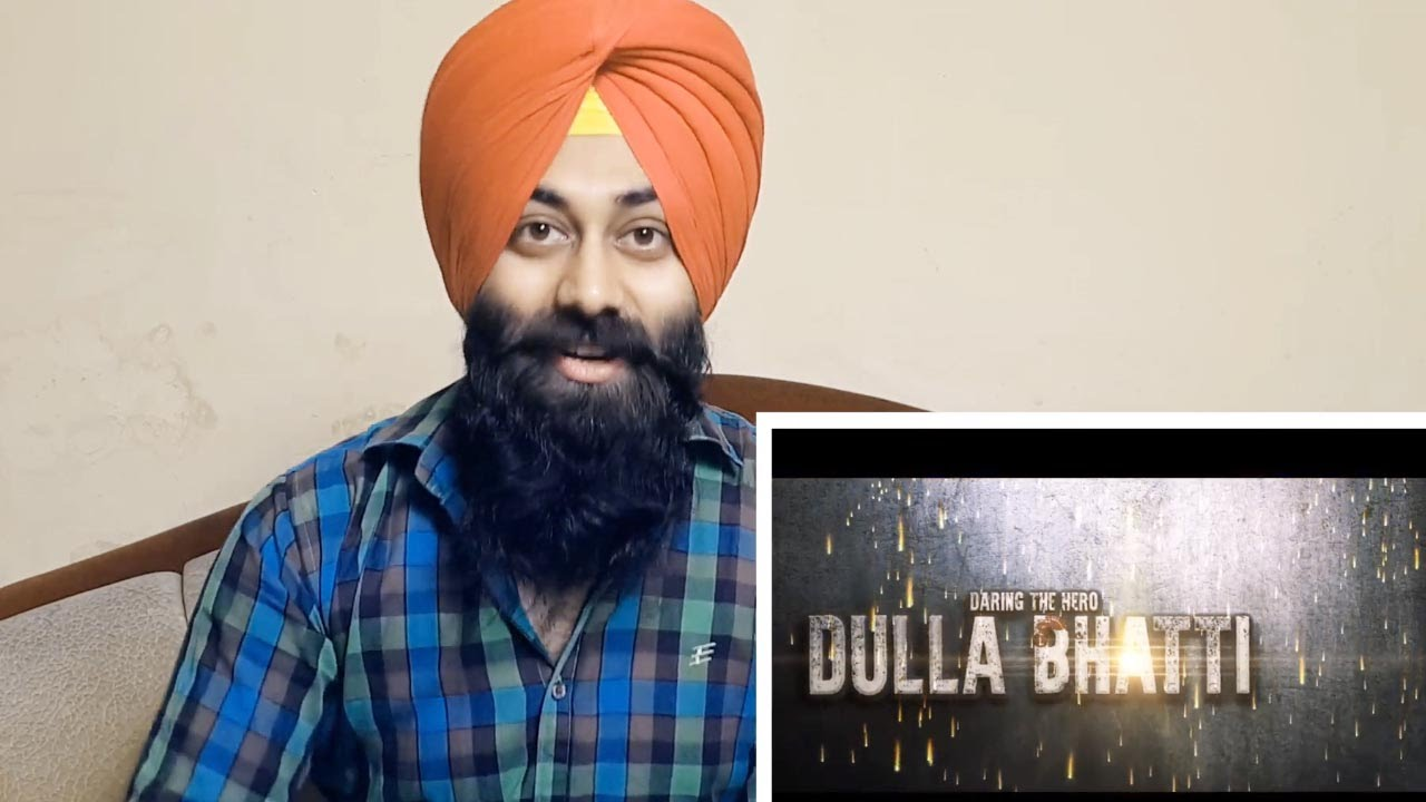 Dulla Bhatti Movie Review & Rating
