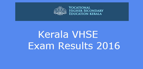 First Allotment of VHSE Kerala 2016 Exam Results @ www.vhse.kerala.gov.in