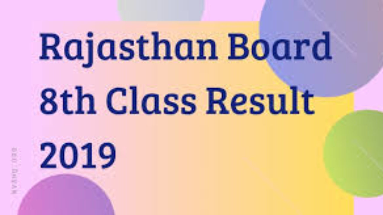 RBSE 8th Class Exam Result 2019 Declared at rajeduboard nic in: BSER
