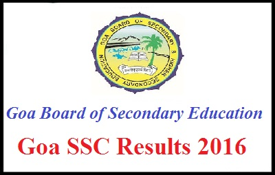 Goa SSC Supplementary Results 2016 To Be Announced On 8th July 2016, GBSHSE Class 10 Supply Result