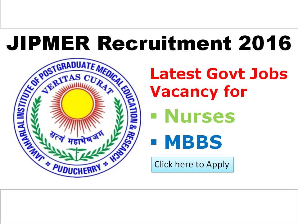 JIPMER Puducerry Recruitment 2016 for Staff Nurses