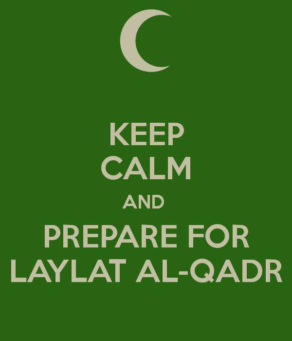 keep-calm-and-prepare-for-laylat-al-qadr