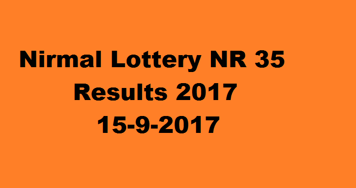Today Nirmal Lottery NR 35 Results 15-9-2017: Kerala Lottery Results