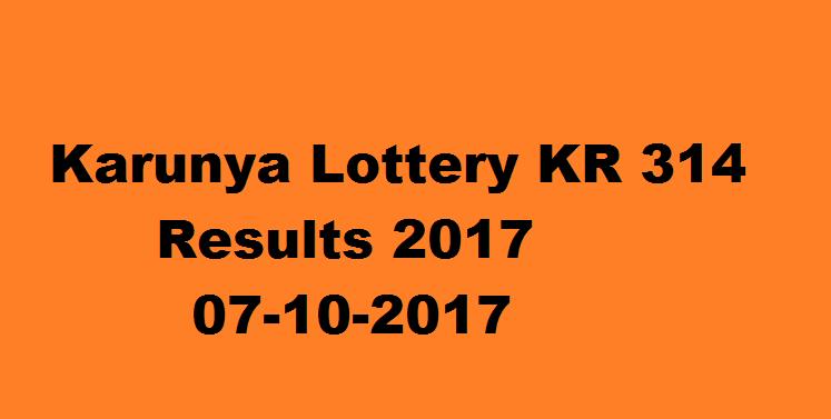 Today Karunya Lottery KR 314 Results 07-10-2017: Kerala
