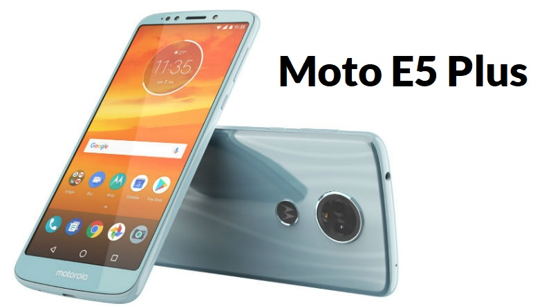 Moto E5 Plus Features