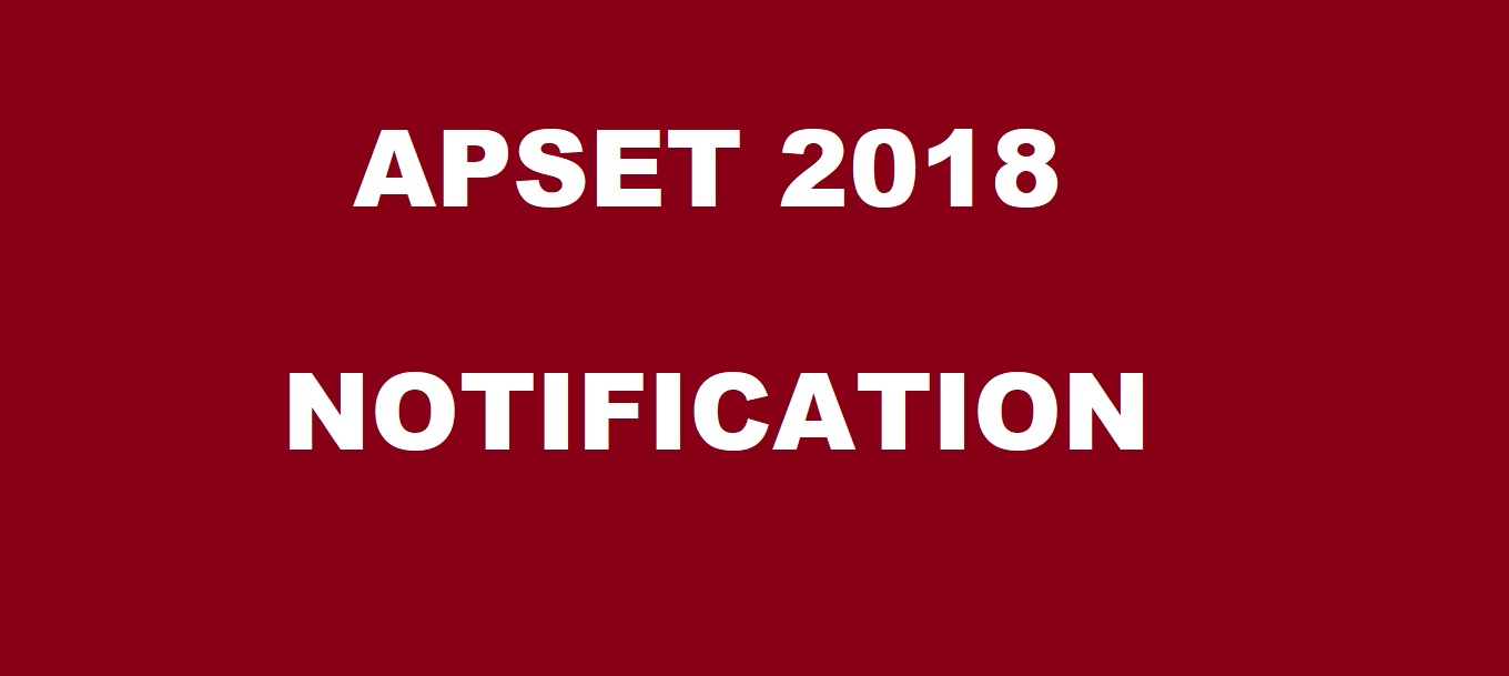 APSET 2018 Notification, Application Form, Registration Begins on March 26