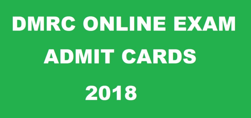 DMRC Delhi Metro Admit Card 2018 Hall Ticket For JE, Manager Post Download at delhimetrorail.com