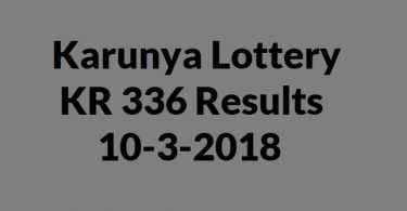 Karunya Lottery KR 336 Results 10-3-2018