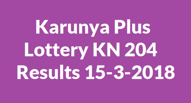 Karunya Plus Lottery KN 204 Results 15-3-2018