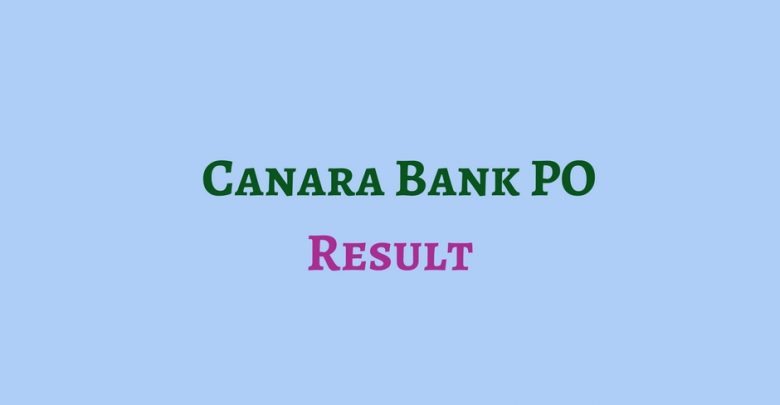 Canara Bank PO Result 2018 Declared, Check for Written Test of Probationary Officers