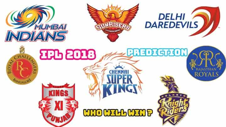 IPL Prediction 2018: Who will win the Indian Premier League Season 11?