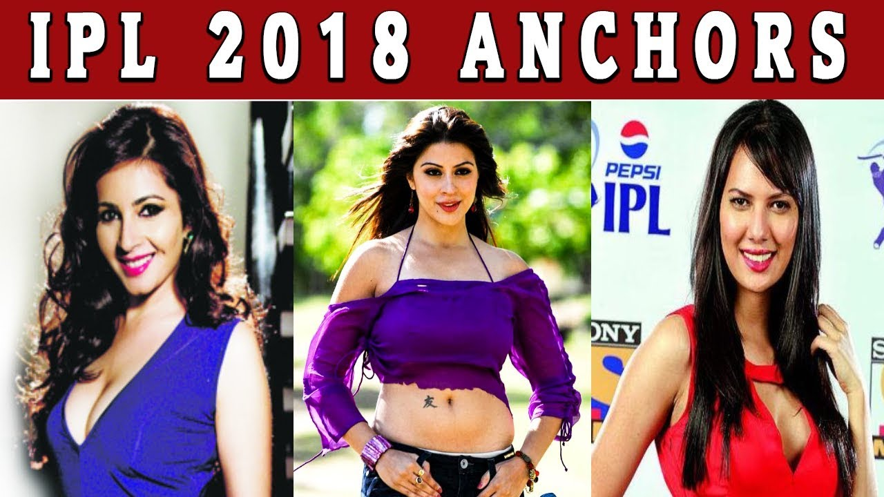 Vivo IPL 2018 Hottest Female Anchors Names, Photos, Bio & Salary