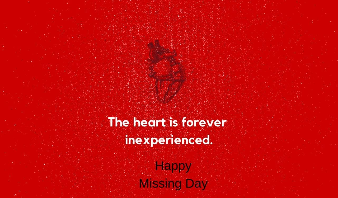 Happy Missing Day 2019 Quotes, Whatsapp Status, SMS