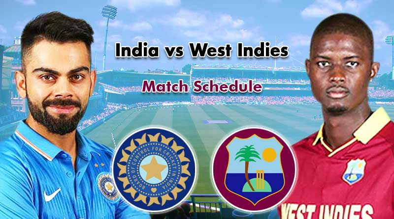 India tour of West Indies Full schedule: Ind vs WI Fixtures